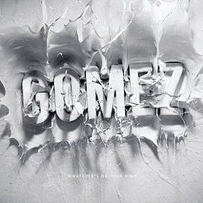 Gomez: Whatever's On Your Mind (Shock)