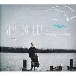 BEST OF ELSEWHERE 2010 Ben Sollee: Learning to Bend (Shock)