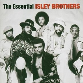 THE BARGAIN BUY: The Isley Brothers; The Essential Isley Brothers (Sony Legacy)