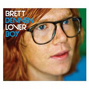 Brett Dennen: Lover Boy (Dualtone/Border)