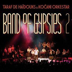 Taraf de Haidouks and Kocani Orkestar: Band of Gypsies 2 (Crammed Discs)