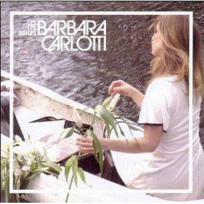 Barbara Carlotti: Les Lys Brises (4AD)