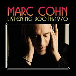 Marc Cohn: Listening Booth; 1970 (Sony)