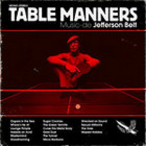 Jefferson Belt, Table Manners (Round Trip Mars)