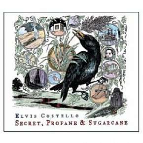 BEST OF ELSEWHERE 2009 Elvis Costello: Secret, Profane and Sugarcane (Starbucks/Universal)