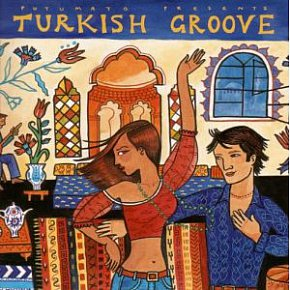 Various Artists: Turkish Groove (Putumayo/Elite)