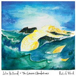 Jolie Holland and the Grand Chandeliers: Pint of Blood (Anti)
