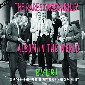 Various Artists: The Rarest Rockabilly Album in the World Ever! (Chrome Dreams/Triton)