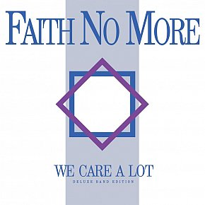 RECOMMENDED REISSUE: Faith No More; We Care a Lot, Deluxe Edition (Universal)