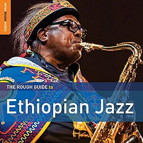 Various Artists: The Rough Guide to Ethiopian Jazz (Rough Guide/Southbound)