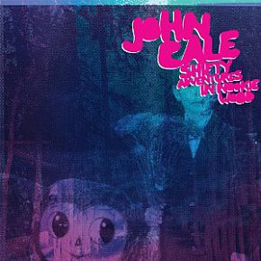 John Cale: Shifty Adventures in Nookie Wood (Domino)