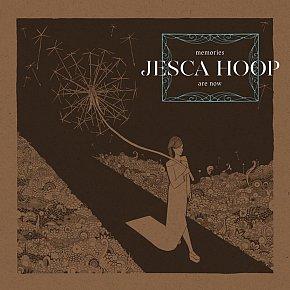 Jesca Hoop: Memories Are Now (SubPop)