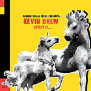 Kevin Drew, Spirit If . . . (Shiny/Rhythmethod)