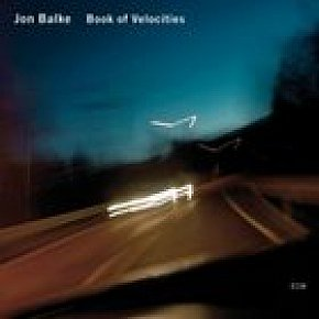 Jon Balke: Book of Velocities (ECM/Ode)