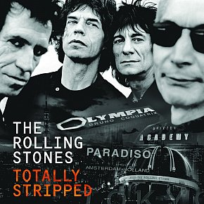 The Rolling Stones: Totally Stripped (Universal CD and DVD)