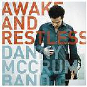 Danny McCrum Band: Awake and Restless (McCrum)