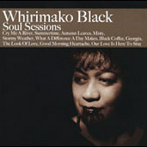 Whirimako Black: Soul Sessions (Mai)