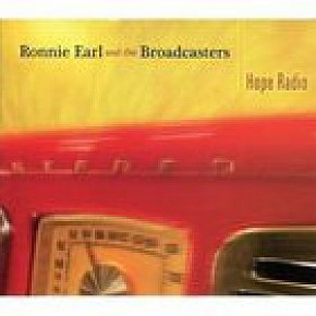 Ronnie Earl and the Broadcasters: Hope Radio (Elite)
