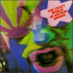 The Crazy World of Arthur Brown: The Crazy World of Arthur Brown (1968)