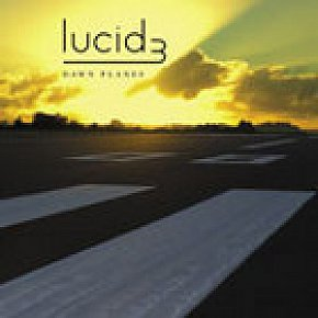 Lucid 3: Dawn Planes (EMI)