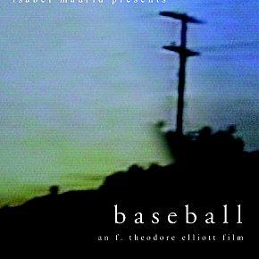 BASEBALL, a film by F. THEODORE ELLIOTT