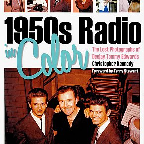 1950s RADIO IN COLOUR; THE LOST PHOTOGRAPHS OF DEEJAY TOMMY EDWARDS by CHRISTOPHER KENNEDY