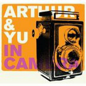 Arthur and Yu: In Camera (Stomp)