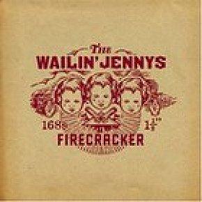 The Wailin' Jennys: Firecracker (Factor)