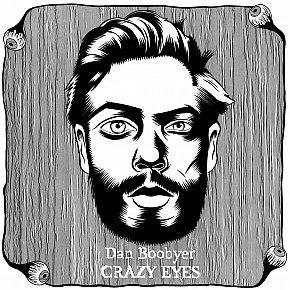 Daniel Boobyer: Crazy Eyes (bandcamp)