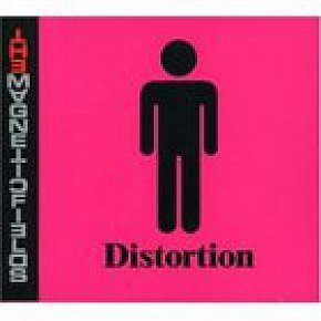 The Magnetic Fields: Distortion (Nonesuch)
