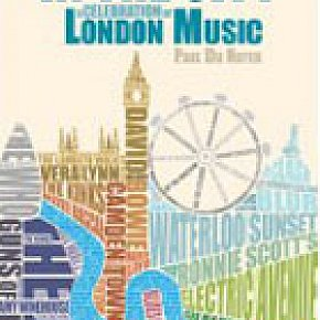 IN THE CITY; A CELEBRATION OF LONDON MUSIC by PAUL Du NOYER