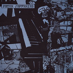 Peter Jefferies: The Last Great Challenge in a Dull World (DeStijl//Flying In)