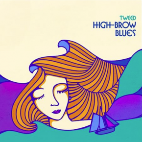 Tweed: High-Brow Blues (Southbound)