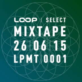 Various Artists: Loop Select Mixtape (Loop)