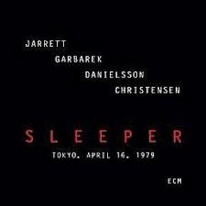 Jarrett, Garbarek, Danielsson, Christensen: Sleeper (ECM/Ode)