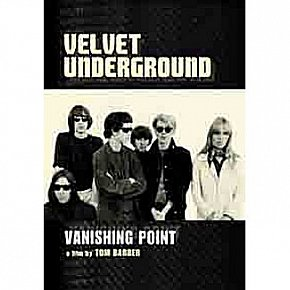 THE VELVET UNDERGROUND; VANISHING POINT (Chrome Dreams/Triton DVD)