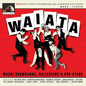 Various Artists: Waiata; Maori Showbands, Balladeers and Pop Stars (EMI)