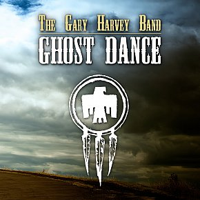 The Gary Harvey Band: Ghost Dance (garyharvey.co.nz)