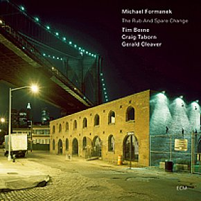 Berne, Taborn, Formanek, Cleaver: The Rub and Spare Change (ECM/Ode)