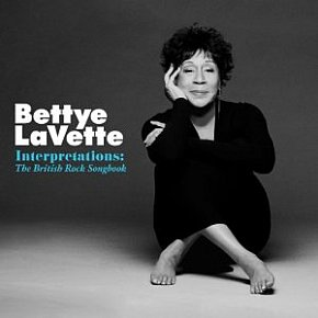 Bettye LaVette: Interpretations; The British Rock Songbook (Anti)