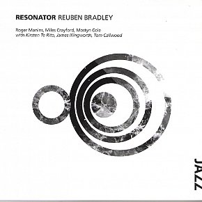 Reuben Bradley: Resonator (Rattle Jazz)