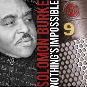 Solomon Burke: Nothing's Impossible (Shock)