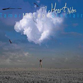Tamar McLeod Sinclair: The Heart Notes (TaMartin)
