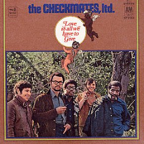 The Checkmates: Love is All I Have to Give (1969)