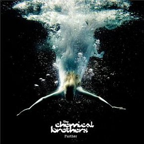 The Chemical Brothers: Further (Parlophone)