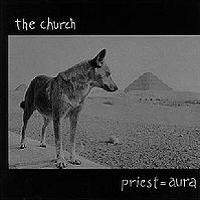The Church: Priest = Aura (1992)