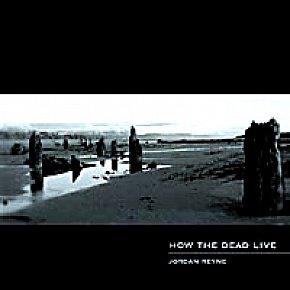 Jordan Reyne: How the Dead Live (www.jordanreyne.com)