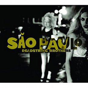 Deadstring Brothers: Sao Paulo (Bloodshot)
