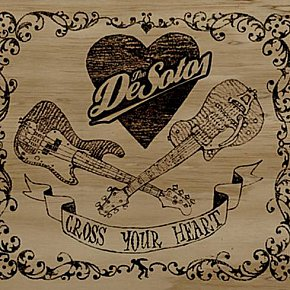 The De Sotos: Cross Your Heart (Ode)