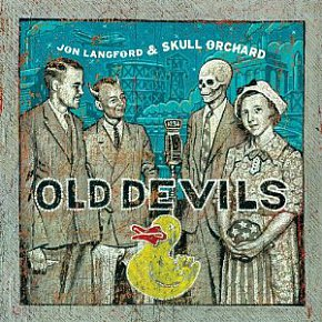 Jon Langford and Skull Orchard: Old Devils (Bloodshot/Southbound)